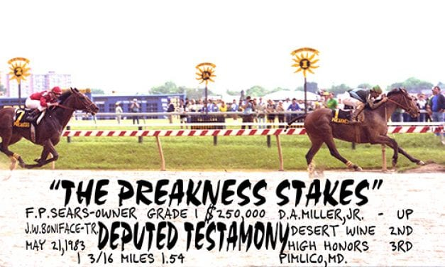 Preakness Past: Deputed Testamony and one for the home team